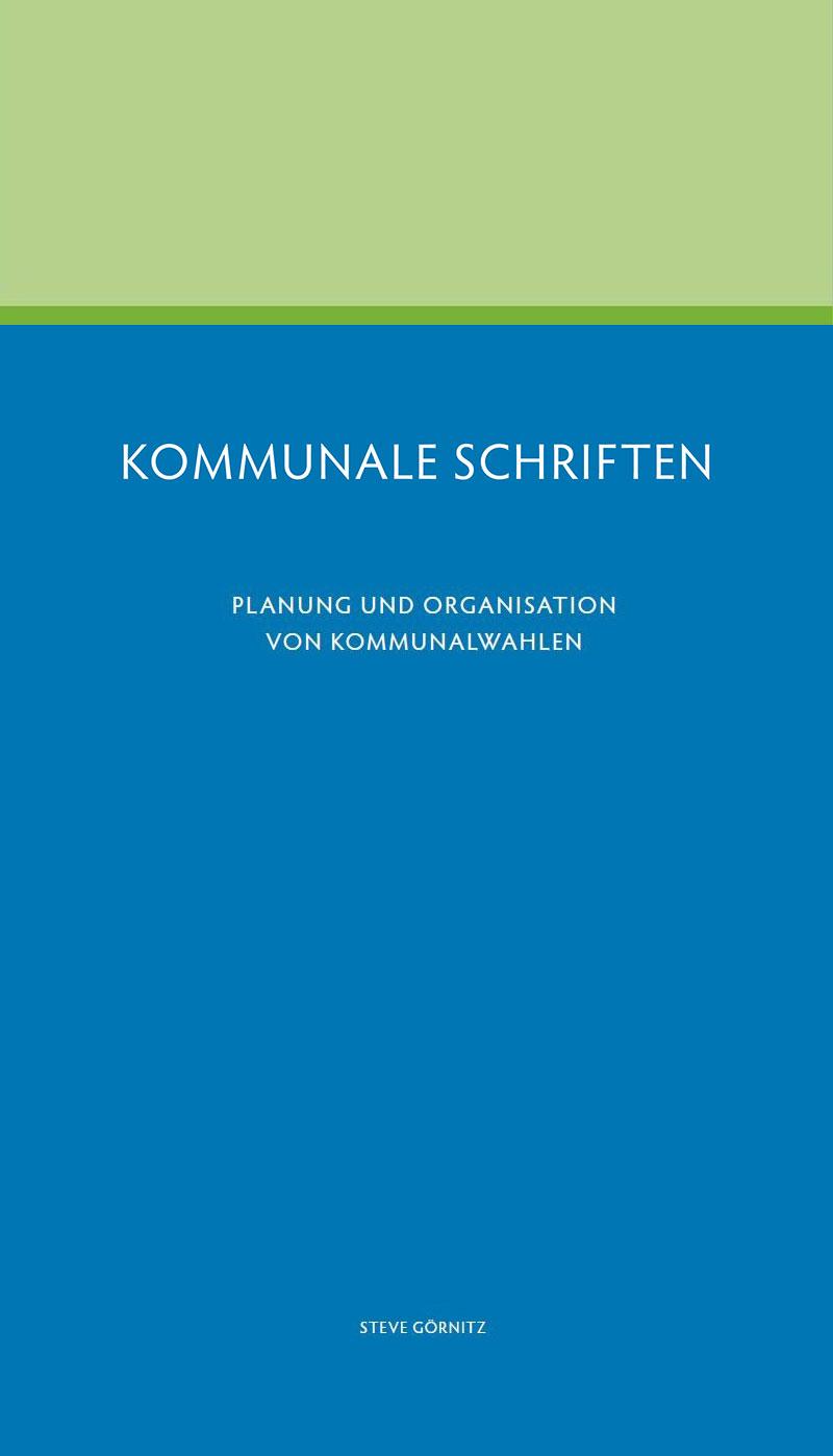 Planung und Organisation von Kommuanlwahlen